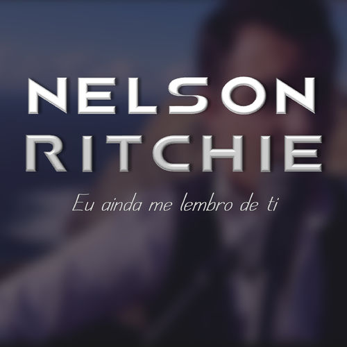 Nelson Ritchie - Eu Ainda Me Lembro De Ti